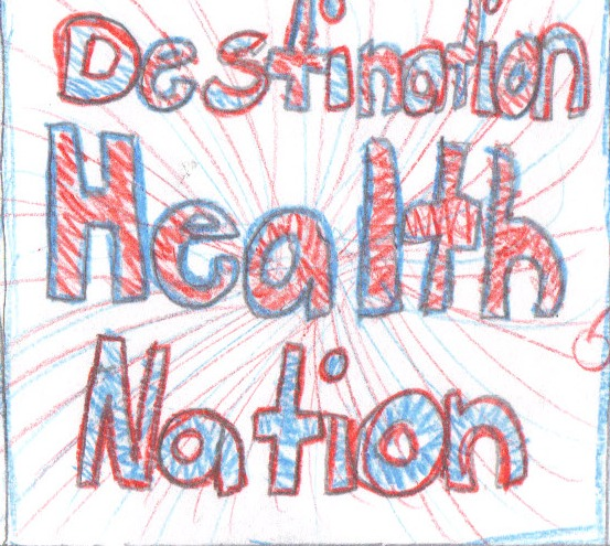 [image] Destination Health Nation